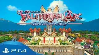 Valthirian Arc: Hero School Story | Launch Trailer  |  PS4