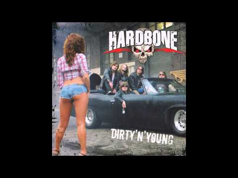 Hardbone - Dirty N' Young (Full Album)