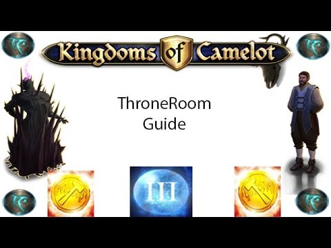 Kingdoms Of Camelot- Basic Throne Room Guide!