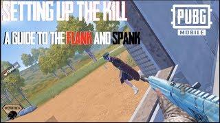 Flank & Spank How to Setup The kill Tips Tricks Guide Pubg Mobile
