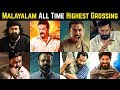 25 Malayalam Highest Grossing Movies List of All Time | Mohanlal, Nivin Pauly, Mammootty