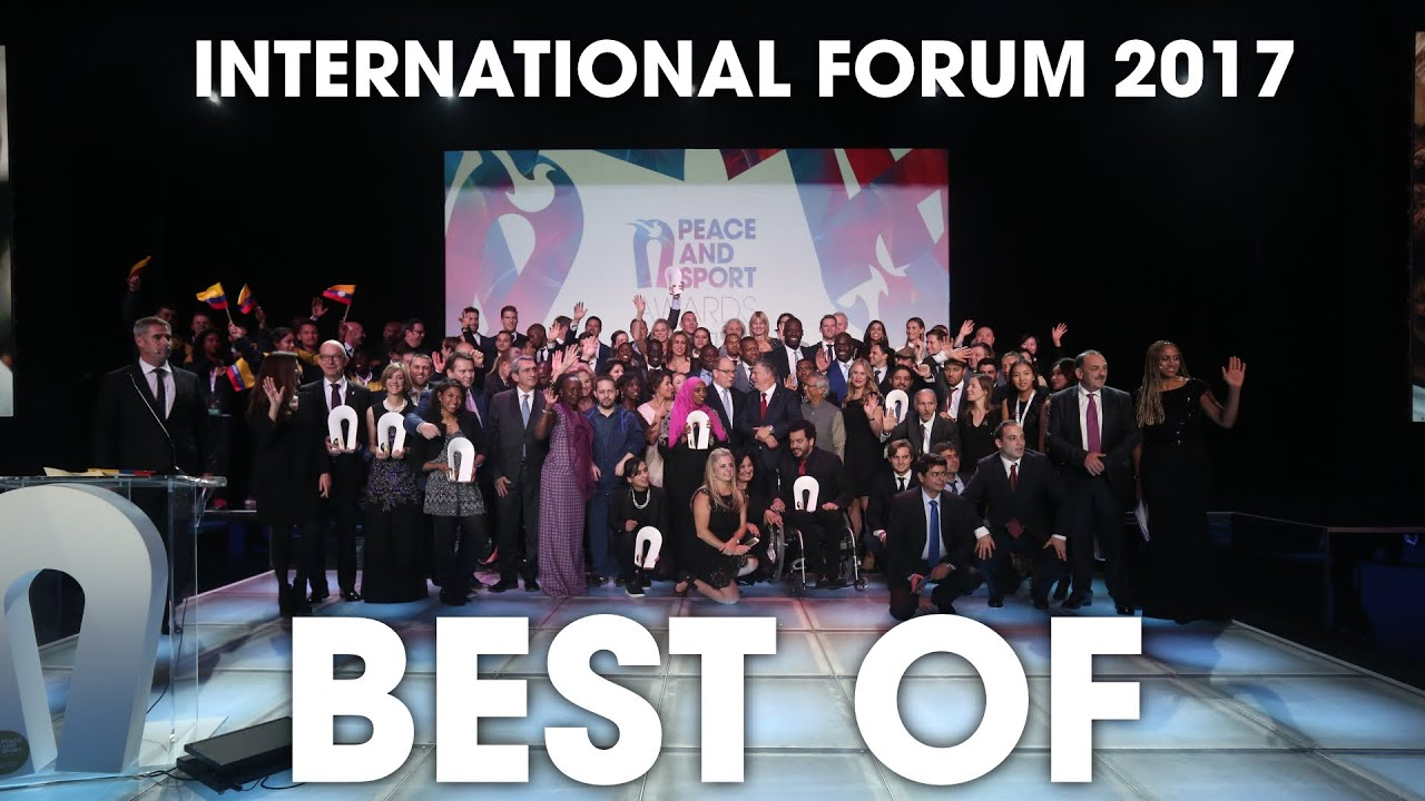 BEST OF PEACE AND SPORT INTERNATIONAL FORUM 2017