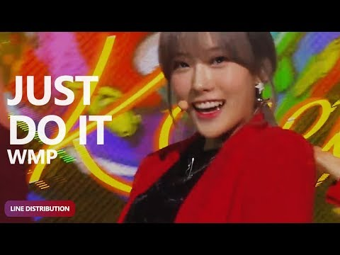 WMP (WOO.MO.PEU) - Just Do It (거침없이) (Line Distribution) | TheSeverus