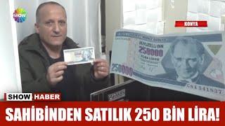 Sahibinden satılık 250 bin lira!