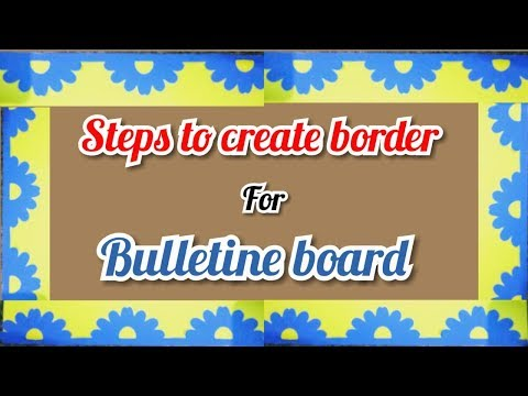 Display board designer border decoration ideas for school, home, office