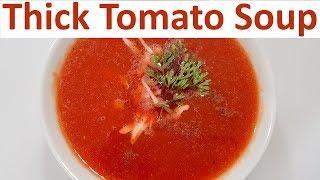 Tasty Tomato Soup Recipe In Hindi Easy Soup Recipes टमाटर का सूप बनाने की विधि