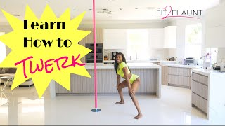 Learn how to twęrk -Step by Step