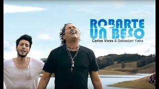 Robarte Un Beso Carlos Vives, Sebastian Yatra jc.mp3