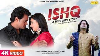 Ishq A True Love Story | Charan Singh Rathour | Sameer Khan Niazi | New Haryanvi Songs Haryanavi