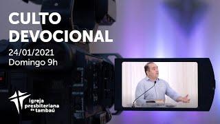 IPTambaú | Culto Devocional Ao Vivo | 24/01/2021