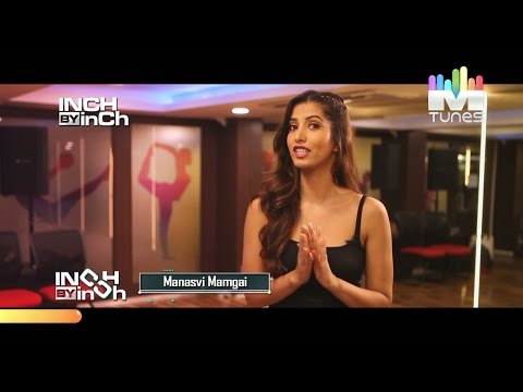 Manasvi Mamgai's Workout   Inch By Inch   MTunes HD