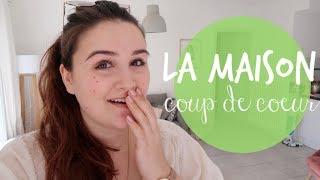 LA MAISON COUP DE COEUR !⎢VLOG