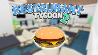 Roblox Restaurant Tycoon 2 EP 1 - Welcome to Restaurant Tycoon 2