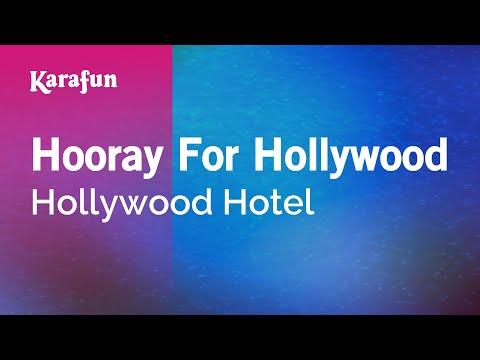 Karaoke Hooray For Hollywood - Hollywood Hotel *