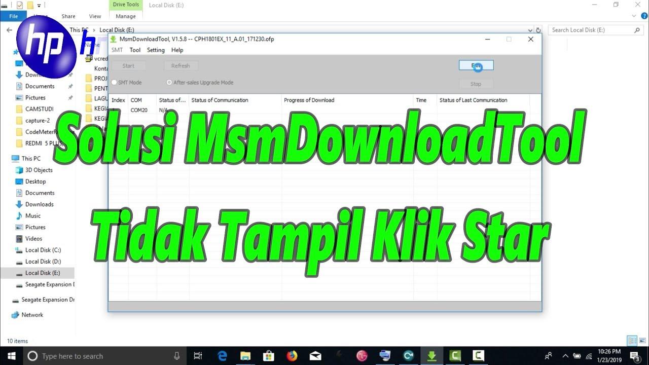 MsmDownloadTool Tidak Bisa Klik Star | Ini Solusinya