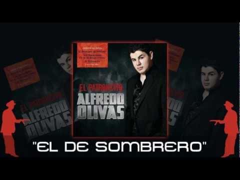 El De Sombrero - Alfredo Olivas