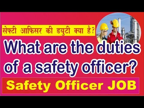 What are the duties of a safety officer | Health Safety Courses in India