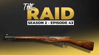 Raid Episode #43 - Season 2 - Escape from Tarkov