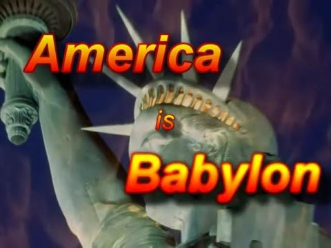 America Is The Last Day Babylon Of The Book Of Revelation