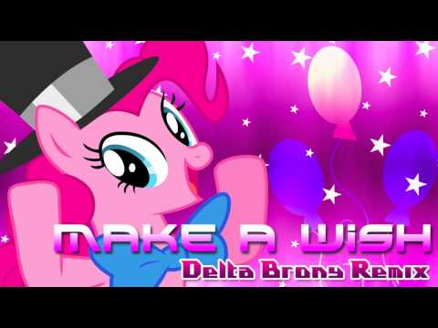 Make A Wish (Delta Brony Remix)