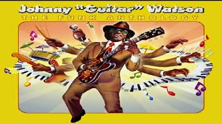 "Johnny ""Guitar"" Watson -  The Funk Anthology"