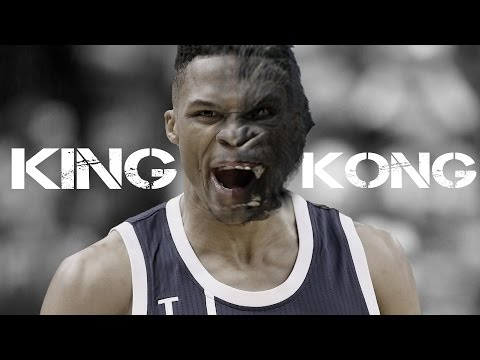 Russell Westbrook - King Kong ᴴᴰ (MVP...