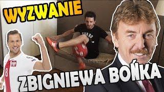 Wyzwanie Zbigniewa Bońka!