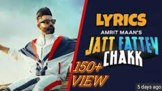 Jatt Phattey Chak Lyrics - Amrit Maan | Latest Punjabi Songs 2019