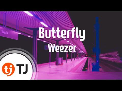[TJ노래방] Butterfly - Weezer / TJ Karaoke
