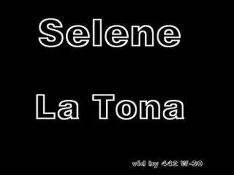 Selene- La Tona