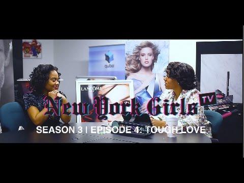 """NYGTV S3 E4: """"Tough Love"""""""