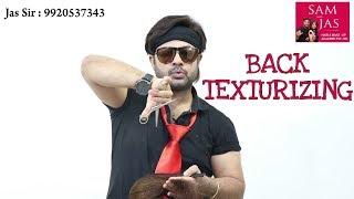 Back Texturizing Sam And Jas Tutorial In Hindi