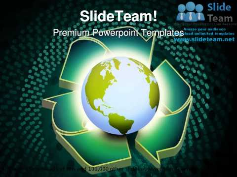Earth Recycle Globe PowerPoint Templates Themes And Backgrounds 0211