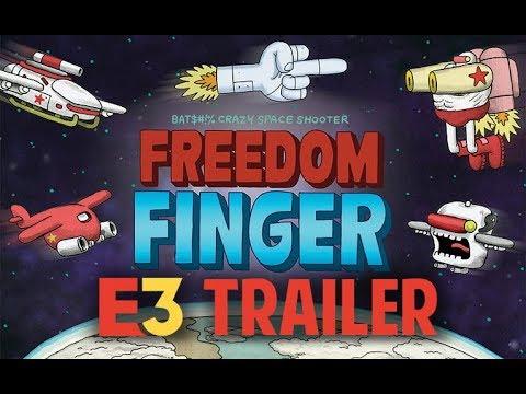 Freedom Finger - Kinda Funny E3 Trailer!