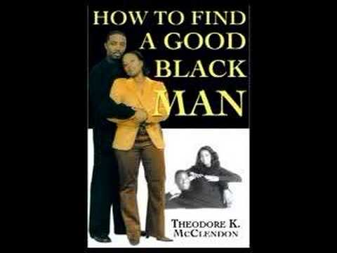 How To Find A Good Black Man