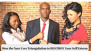 Video Narc Abuse: How the Narc Uses Triangulation to DESTROY Your Self Esteem download MP3, 3GP, MP4, WEBM, AVI, FLV Juni 2017