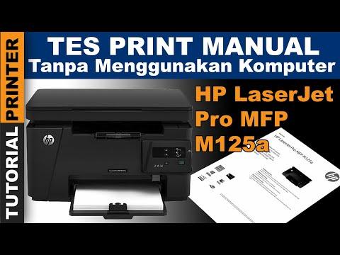 Tes Manual Tanpa Komputer HP LaserJet Pro MFP M125a | Tutorial Perbaiki Printer Laserjet