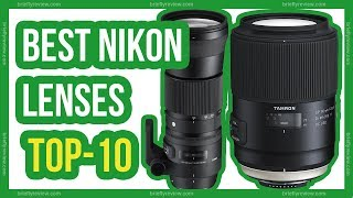 Best Nikon lenses 2018 | 10 Best Nikon lenses for photography