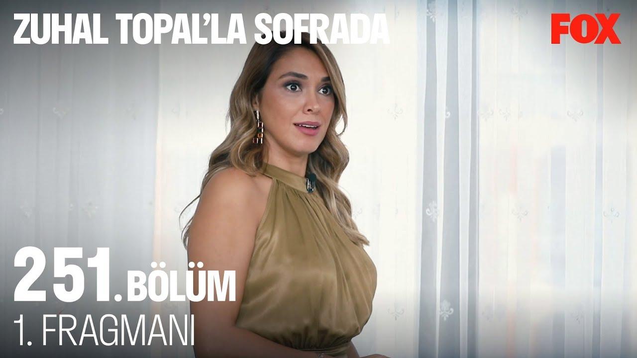 Zuhal Topal'la Sofrada 251. Bölüm 1. Fragman
