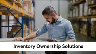 Inventory Ownership Solutions
