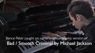 michael jackson bad virtuosic piano cover bence peter