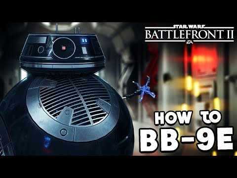 Star Wars Battlefront 2: How to Not Suck - BB-9E Hero Guide and Review (2020)