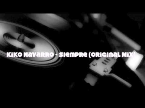 Kiko Navarro - Siempre