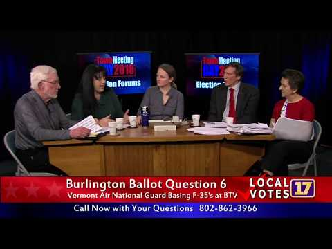 2/25/2018 Town Meeting Day Burlington Ballot Forum: The F-35 Question
