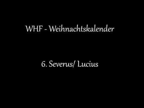 WHF - Weihnachtskalender: 6 - Severus / Lucius