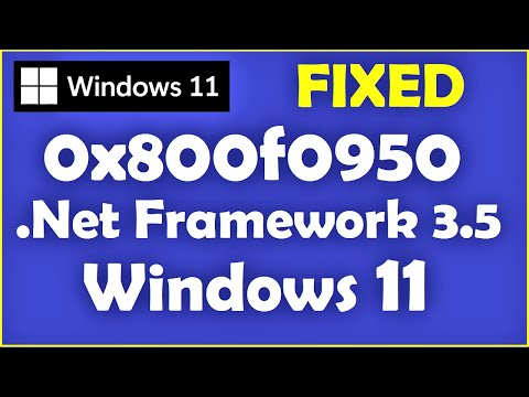 Windows 11 Fix .Net 3.5 Framework Error Code 0x800F0950