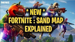 Fortnite: SAND MAP LEAKED!