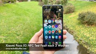 Xiaomi Poco X3 NFC Test Fazit nach 3 Wochen