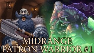 Hearthstone Midrange Patron Warrior #1 - Rebirth