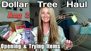 Dollar Tree Haul | Opening & Trying Items| Ideas/ Aug 2